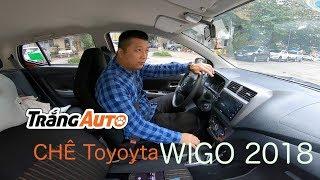 Toyota Wigo - chiếc xe đắt và tệ nhất năm 2018 của Toyota Việt Nam #Toyotawigo #Toyota #wigo #xexau