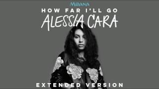 download lagu Alessia Cara - How Far I'll Go Extended Version gratis