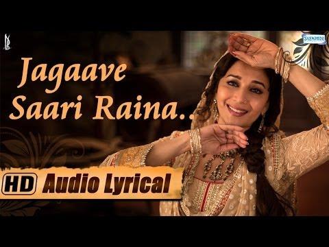 Jagaave Saari Raina - Lyrical - Madhuri Dixit - Rekha Bhardwaj - Pandit Birju Maharaj -dedh Ishqiya video