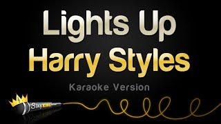 Harry Styles - Lights Up (Karaoke Version)