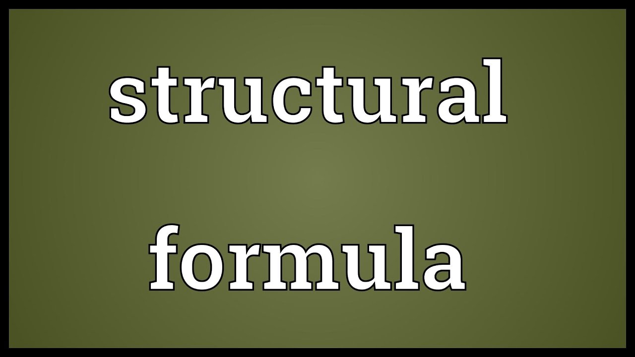 Structural Formula Meaning Structural Formula Meaning