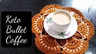 Keto Recipes || Bulletproof Coffee || Weight loss Bulletproof coffee