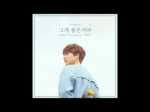 Download  AUDIO  Kyuhyun - Time With You Mp4 baru
