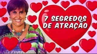 Márcia Fernandes e os 7 SEGREDOS da ATRAÇÃO!