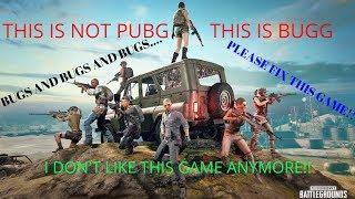 WHY I NEVER PLAY PUBG AGAIN!!! +EPIC FAILS...