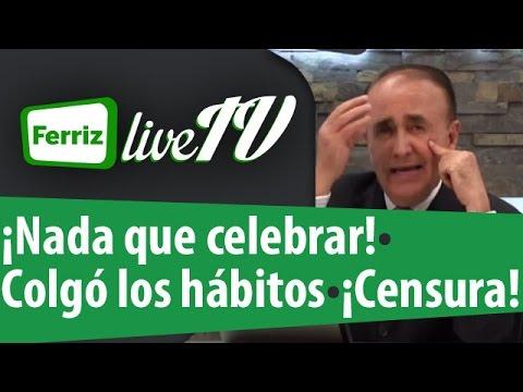 Ferriz LIVE TV- 18 de Marzo, 2015-Programa 48