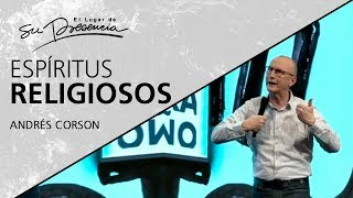 ???? Espíritus Religiosos - Andrés Corson - 3 Marzo 2019 | Prédicas Cristianas 2019