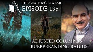 Episode 195: Adjusted Columbo's Rubberbanding Radius