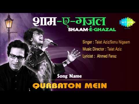 Qurbaton Mein | Shaam-e-ghazal | Talat Aziz, Sonu Nigaam video