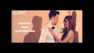 Mario Bischin -- Morena Leo Burn Official Remix ( Radio Edit )