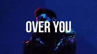 (FREE) The Weeknd x Tory Lanez x Bryson Tiller Type Beat - Over You (2017)