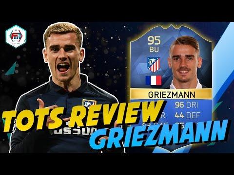FUT16   TOTS Review   Antoine Griezmann (BU : 95) !