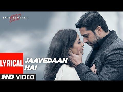 Jaavedaan Hai Lyrical Video | 1920 Evil Returns | KK, Suzanne D'Mello