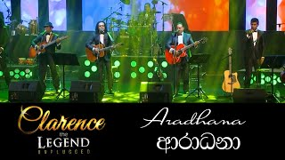 Aradhana - Clarence the LEGEND Unplugged 02