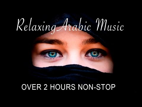 Relaxing Arabic Music   Non Stop   Full Album