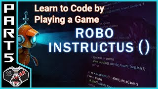 """Let's Play Robo Instructus ()   """"Treacherous Steps""""   Gameplay Commentary   Learn to Code"""