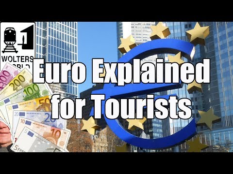The Euro Explained for Travelers