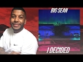 Big Sean - I Decided (Reaction/Review) #Meamda
