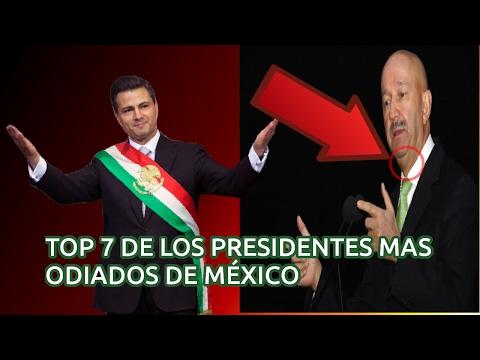 Los 7 Presidentes  Más ODIADOS de México | TOPerrones |