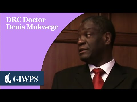 Profiles in Peace: Dr. Denis Mukwege