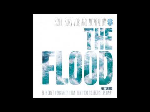Soul Survivor - He Is Alive