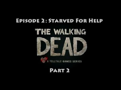 The Walking Dead // EPISODE #2: