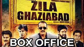 Zilla Ghaziabad - Zila Ghaziabad - Latest Bollywood Hindi MOVIE Box Office Report REVIEW