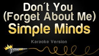 Simple Minds - Don't You (Forget About Me) (Karaoke Version)