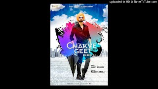 CHAKVE GEET(AUDIO SONG | RAGHBIR GILL | Latest Pun