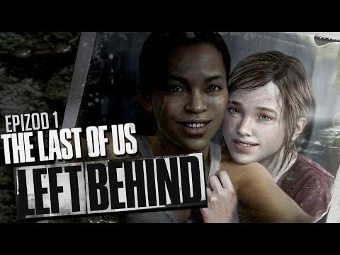 #1 Zagrajmy w The Last of US: Left Behind DLC EPIZOD 1 Gameplay PL