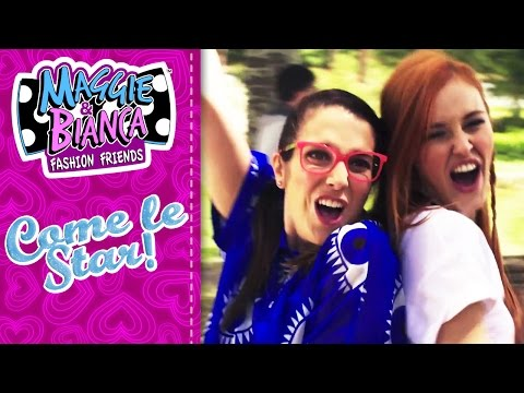 Maggie & Bianca Fashion Friends | Never give up [COME LE STAR]