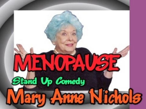 Poster Girl For Menopause: Mary Anne Nichols: Comedian