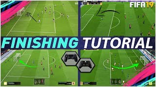 FIFA 19 FINISHING TUTORIAL - SECRET SHOOTING TRICKS TO SCORE GOALS EVERYTIME - COMPLETE TUTORIAL