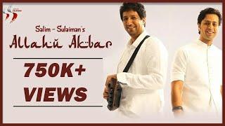 Official Video Of Allahu Akbar I Salim - Sulaiman I ArtistAloud