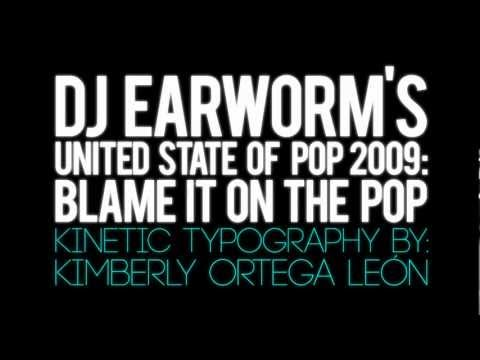 DJ EARWORM - UNITED STATE OF POP 2009 (BLAME IT ON THE POP) | KINETIC TYPOGRAPHY klip izle