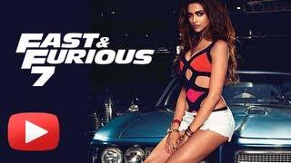 Deepika Padukone Bags Hollywood Film Fast And Furious 7