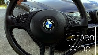 How to Carbon Fiber wrap BMW e46 steering wheel