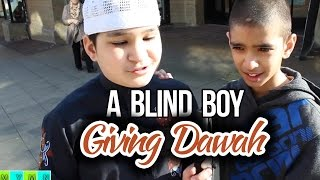 A Blind Boy Giving Dawah - Inspiring Message
