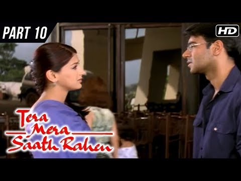 Tera Mera Saath Rahen | Part 10 | Sonali Bendre, Ajay Devgan, Namrata Shirodkar | Latest Hindi Movie