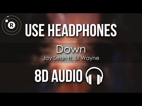 Jay Sean ft. Lil Wayne - Down (8D AUDIO)