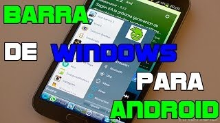 Barra de Inicio de Windows para Android / Androoid Style