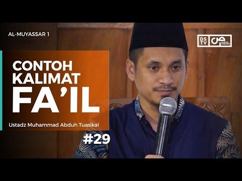 Al-Muyassar (29) : Contoh Kalimat Fa'il - Ustadz M Abduh Tuasikal