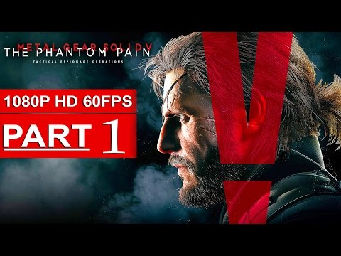 Metal Gear Solid 5 The Phantom Pain Gameplay Walkthrough Part 1 [1080p HD 60FPS] - No Commentary