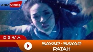 Dewa - Sayap Sayap Patah | Official Video