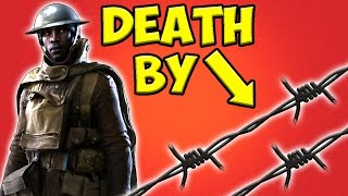 KILLED BY BARBED WIRE !!! [ Battlefield 1 trolls & funny moments ]