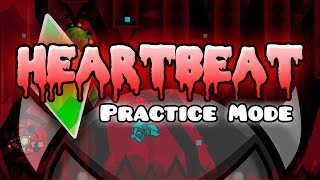 "Geometry Dash - ""HEARTBEAT"" (Extreme Demon) [Practice Mode] 