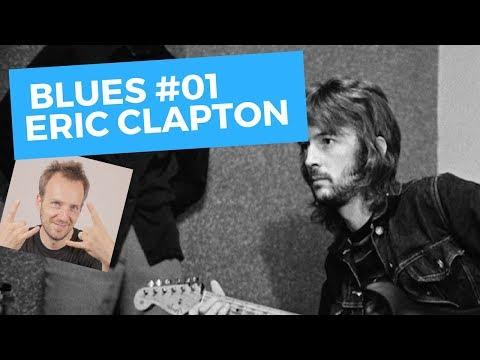Lick #01 - Plan Blues - Eric Clapton - Cours De Guitare Solo