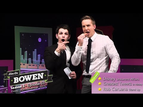 'Live on Bowen' - S3, E04 (S4: Rob Caruana Stand Up, Disney Uncurrent Affairs, Greatest Tweets )