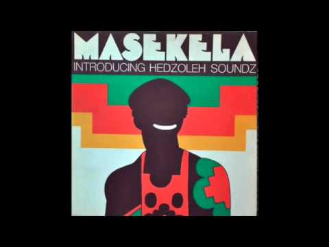 Hugh Masekela - Introducing Hedzoleh Soundz (full album)
