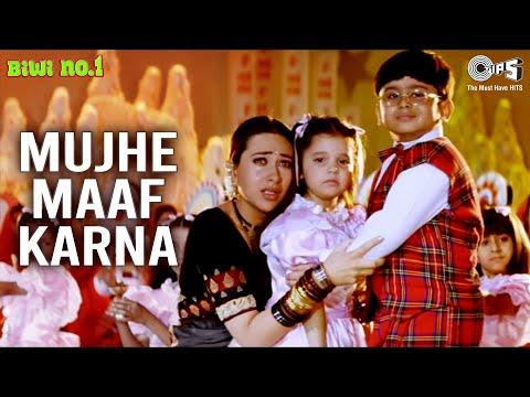 Mujhe Maaf Karna - Biwi No. 1 | Salman Khan & Karisma Kapoor...